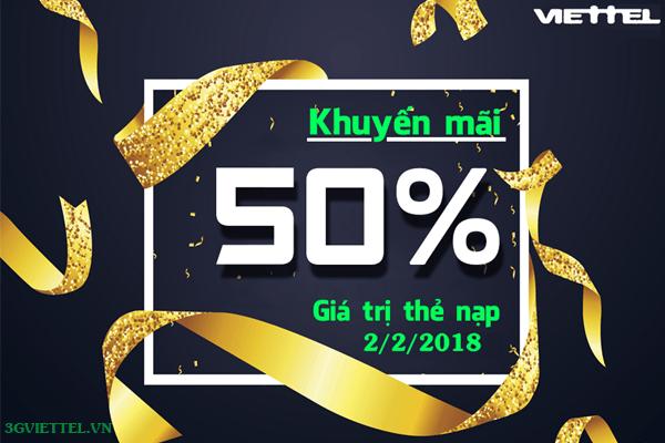 Ưu đãi 50% tiền nạp khi tham gia khuyến mãi của Viettel ngày 2/2/2018