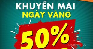 Viettel khuyến mãi ngày vàng 20/1/2018 ưu đãi 50% tiền nạp toàn quốc