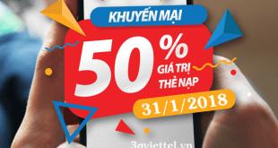 Ưu đãi 50% tiền nạp khi tham gia khuyến mãi của Viettel ngày 31/1