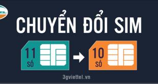 Thông tin chi tiết về cách chuyển đổi sim 11 số từ sim 10 số của Viettel