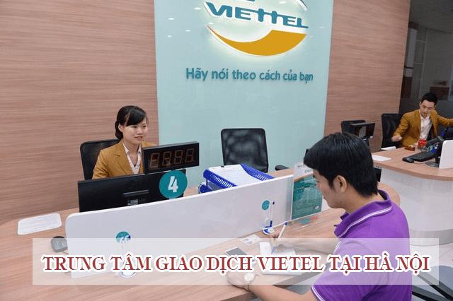Tổng hợp địa chỉ cửa hàng giao dịch Viettel tại Hà Nội