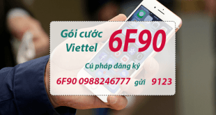 Thông tin chi tiết về gói cước 6F90 Viettel