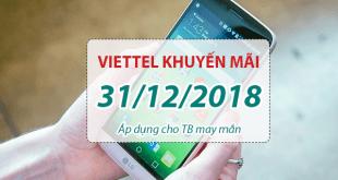 Khuyến mãi Viettel ngày 31/12/2018 ưu đãi hấp dẫn cho TB may mắn