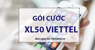 Hướng dẫn đăng ký gói cước Xl50 Viettel
