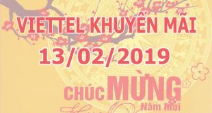 Khuyến mãi Viettel ngày 13/2/2019 ưu đãi vào ngày vàng toàn quốc