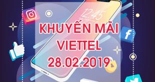 Khuyến mãi của Viettel vào ngày vàng 28/2/2019 ưu đãi cho tất cả thuê bao trả trước
