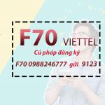 Hướng dẫn đăng ký gói cước F70 Viettel ưu đãi data + thoại thả ga