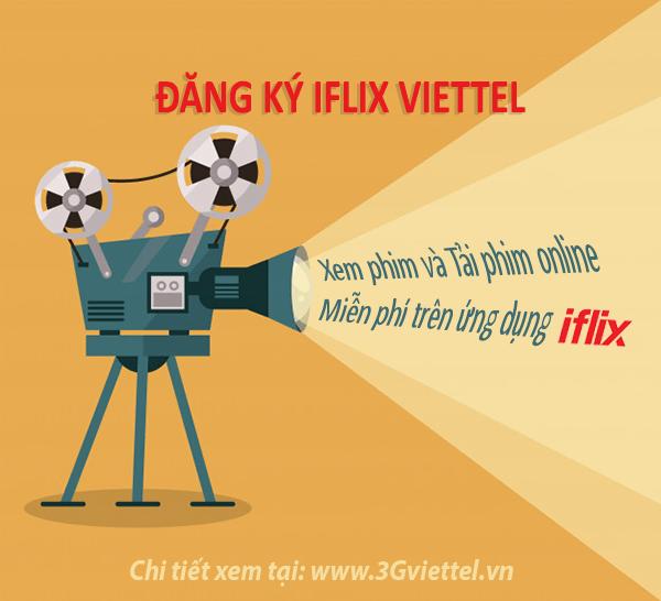 Thông tin chi tiết về các gói cước iFlix của Viettel