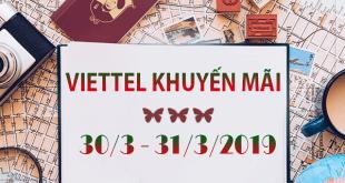 Chương trình khuyến mãi Viettel ngày 30/3 - 31/3/2019 ưu đãi ngày vàng toàn quốc