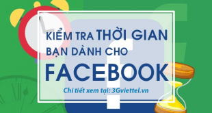 Hướng dẫn cách tra cứu thời gian sử dụng mạng xã hội Facebook.