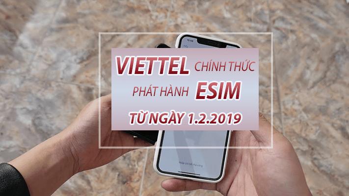 Viettel chính thức phát hành eSim trên toàn quốc