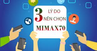 Vì sao nên chọn đăng ký gói cước MIMAX70 viette