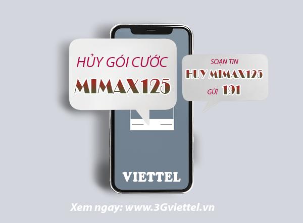 Làm thế nào để hủy gói cước MIMAX125 của Viettel?