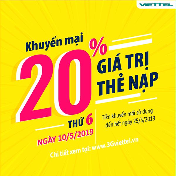 Ưu đãi 20% tiền nạp khi tham gia khuyến mãi của Viettel ngày 10/5/2019