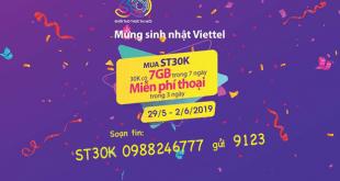 Chào mừng sinh nhật Viettel ưu đãi data + gọi thả ga khi đăng ký gói St30K Viettel