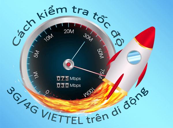 Cách kiểm tra đo lường tốc độ mạng 3G/4G Viettel trên di động