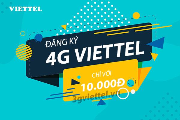 Hướng dẫn đăng ký 4G Viettel chỉ với 10.000đ?