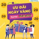 Viettel khuyến mãi ngày 10/6/2019 ưu đãi 20% tiền nạp ngày vàng