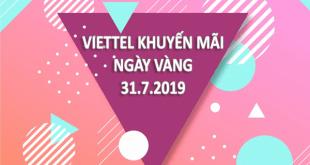 Khuyến mãi Viettel ngày 31/7/2019 ưu đãi cho TB trả trước