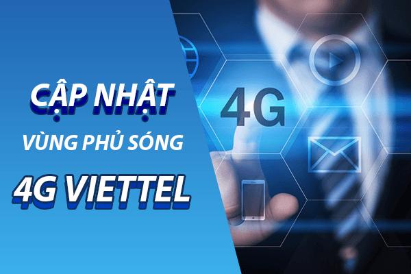 Cập nhật danh sách các vùng phủ sóng 4G Viettel trên toàn quốc