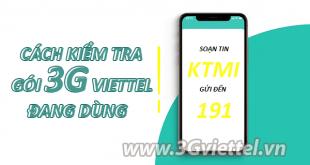 Hướng dẫn cách kiểm tra gói cước 3G Viettel đang sử dụng