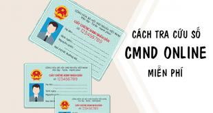 Hướng dẫn cách tra cứu số CMND Online miễn phí
