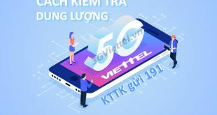 Hướng dẫn cách kiểm tra dung lượng 5G Viettel tốc độ cao còn lại