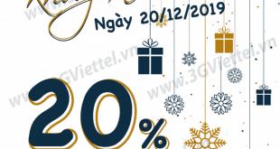 Viettel khuyến mãi ngày 20/12/2019 ưu đãi ngày vàng toàn quốc