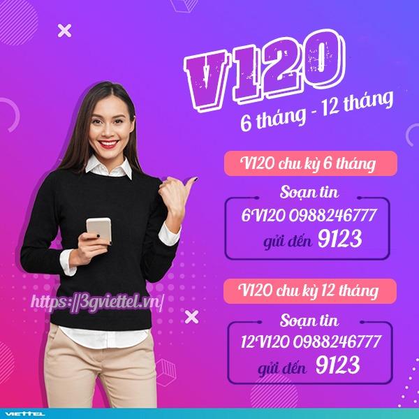 Hướng dẫn cách đăng gói cước V120 Viettel chu kỳ 6 tháng, 12 tháng