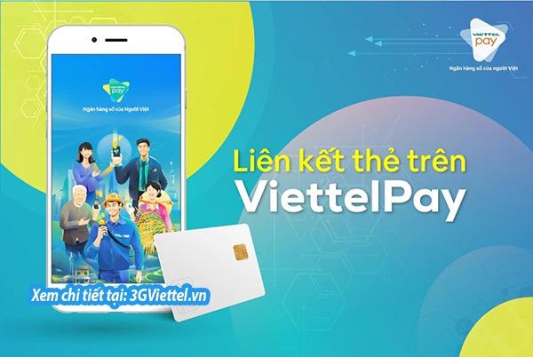 Hướng dẫn cách liên kết tài khoản ngân hàng với ViettelPay