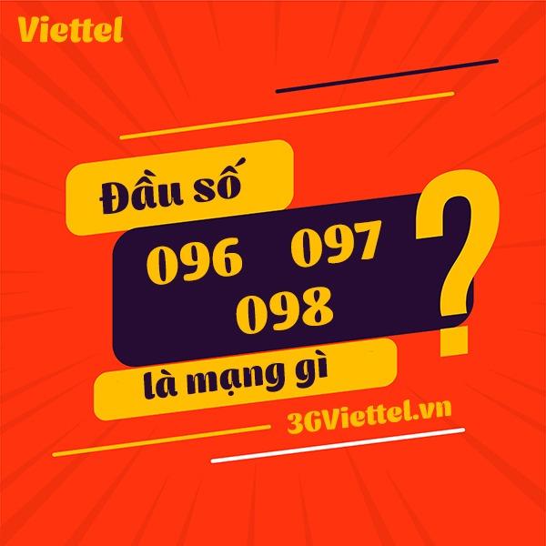 Đầu số 096, 097, 098 là mạng gì?
