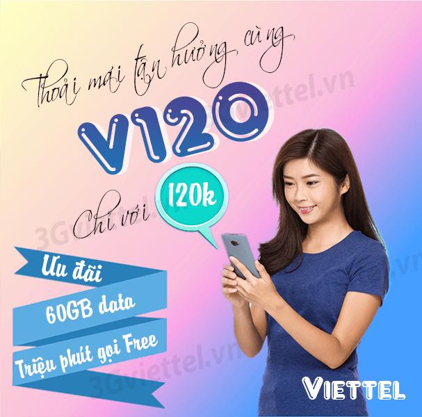 Cách đăng ký gói cước V120 Viettel chỉ với 60.000đ