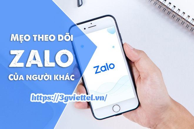 Hướng dẫn cách theo dõi tin nhắn Zalo của người khác nhanh nhất
