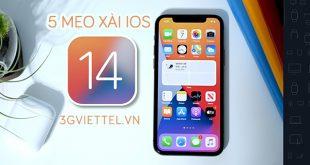 5 mẹo xài IOS 14 cho người dùng iPhone