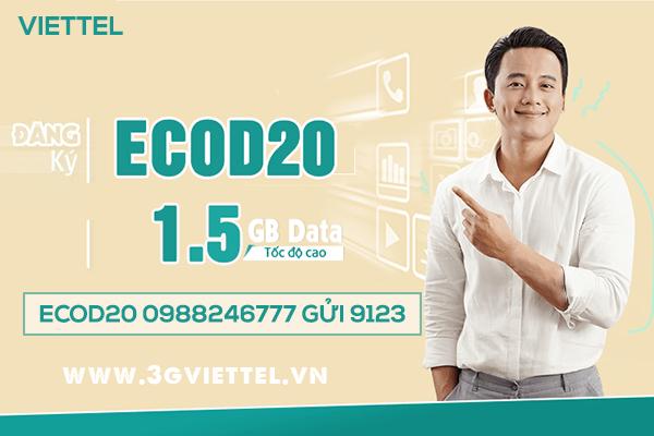 Đăng ký gói cước ECOD20 Viettel nhận 1.5GB data chỉ 20k/tháng