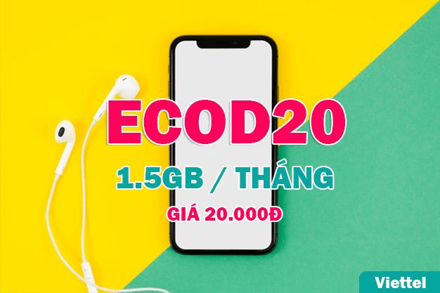 Chỉ 20.000đ có ngay 1.5GB data khi đăng ký ECOD20 của Viettel
