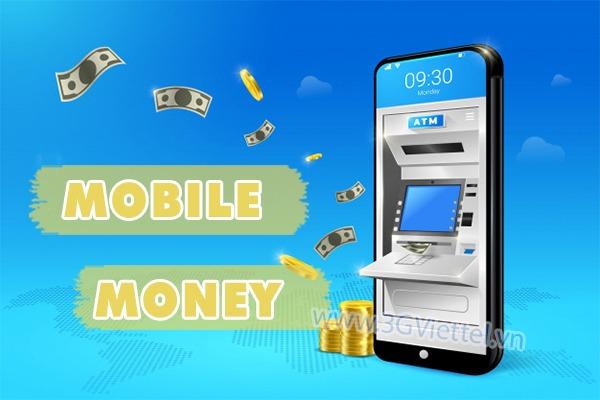 Dịch vụ mobile Money là gì