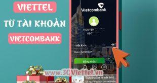 Cách nạp tiền Viettel bằng Vietcombank đơn giản nhất