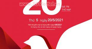 Viettel khuyến mãi ngày 20/5/2021 ưu đãi 20% tiền nạp bất kỳ