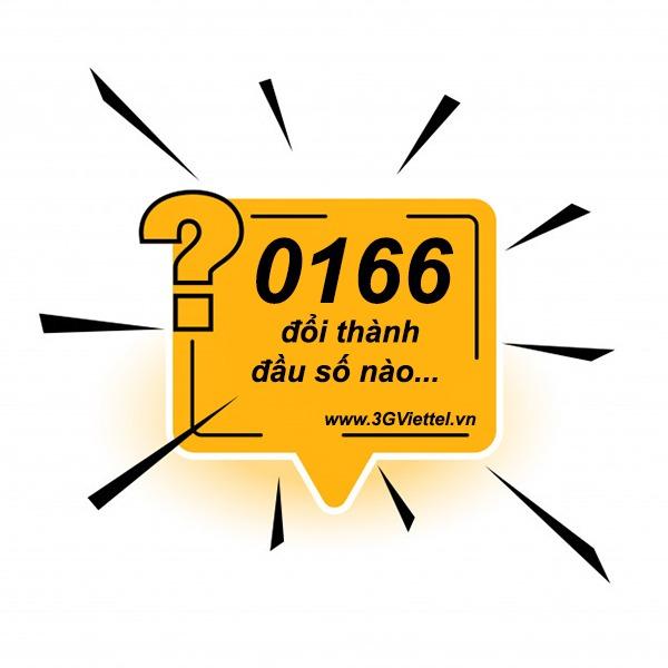 Đầu số 0166 đổi thành đầu số nào?
