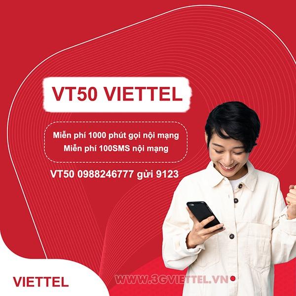 Đăng ký gói cước VT50 Viettel miễn phí 1000p và 100SMS trong nước