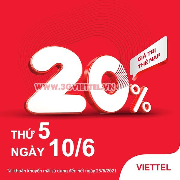 Viettel khuyến mãi ngày 10/6/2021 ưu đãi 20% giá trị tiền nạp bất kỳ