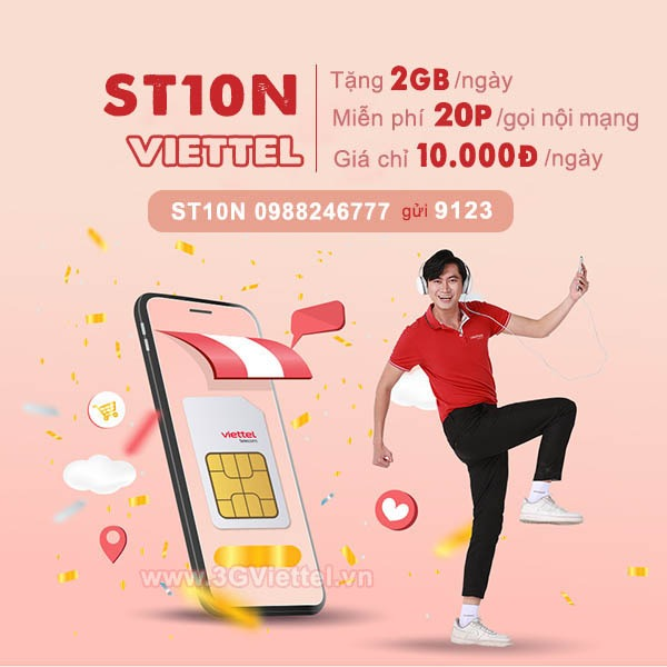 Đăng ký gói cước ST10N Viettel miễn phí 2GB data, 20p gọi nội mạng