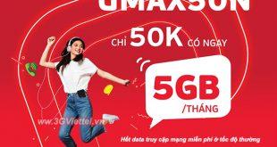 Đăng ký gói cước UMAX50N Viettel miễn phí 5GB data cả tháng chỉ 50K