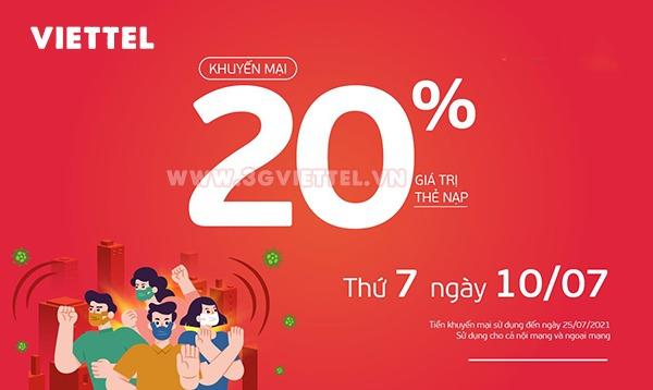 Viettel khuyến mãi ngày 10/7/2021 ưu đãi 20% giá trị tiền nạp bất kỳ